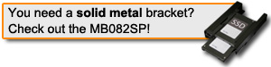 Check out the MB082SP HDD/SSD metal bracket